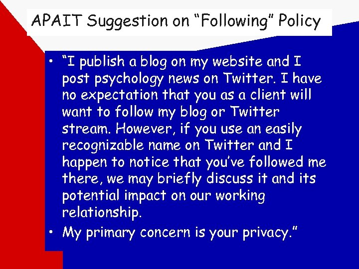 "APAIT Suggestion on ""Following"" Policy • ""I publish a blog on my website and"