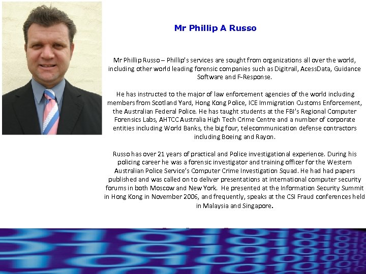 Mr Phillip A Russo Mr Phillip Russo – Phillip's services are sought from organizations