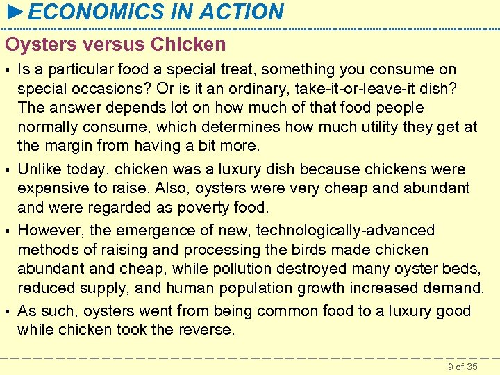 ►ECONOMICS IN ACTION Oysters versus Chicken § § Is a particular food a special