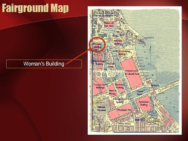 Fairground Map Woman's Building