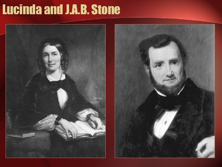 Lucinda and J. A. B. Stone