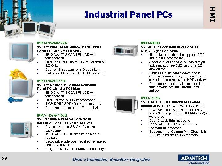 "IPPC-6152 A/6172 A 15""/17"" Pentium M/Celeron M Industrial Panel PC with 2 x PCI"