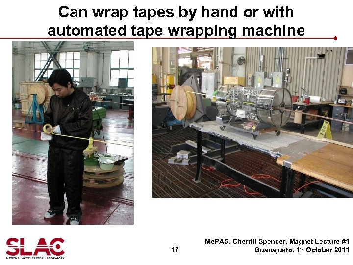 Can wrap tapes by hand or with automated tape wrapping machine 17 Me. PAS,
