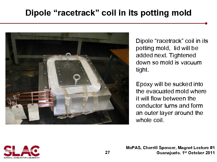 """Dipole """"racetrack"""" coil in its potting mold, lid will be added next. Tightened down"""