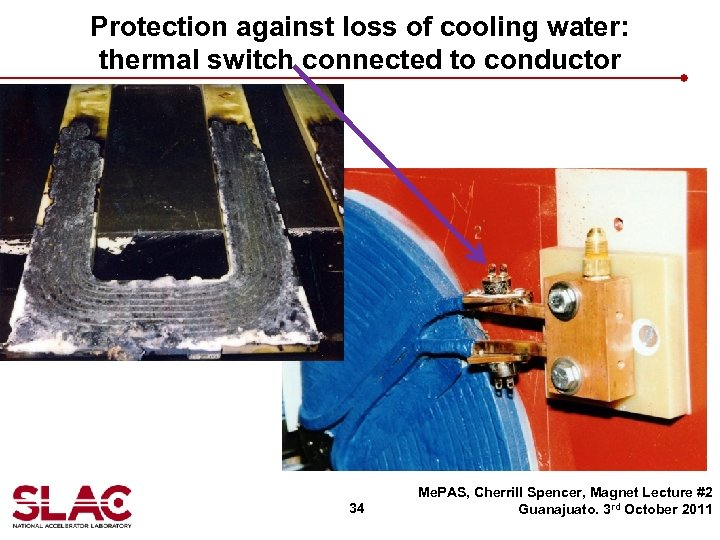 Protection against loss of cooling water: thermal switch connected to conductor 34 Me. PAS,