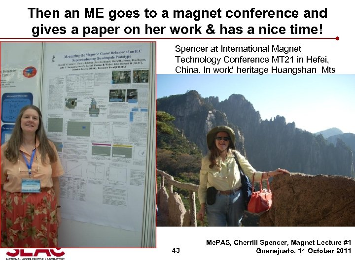 Then an ME goes to a magnet conference and gives a paper on her