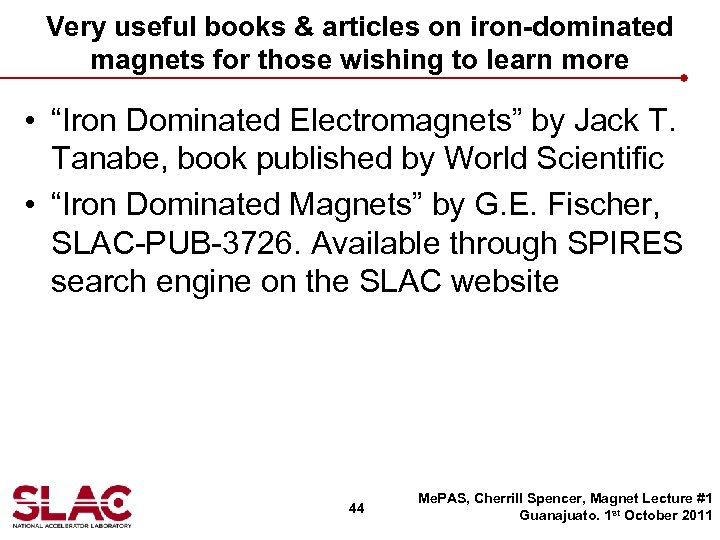 Very useful books & articles on iron-dominated magnets for those wishing to learn more
