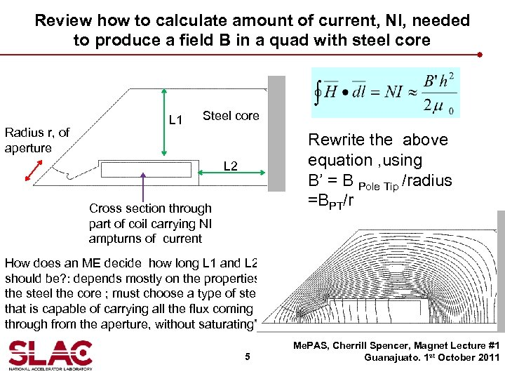 Review how to calculate amount of current, NI, needed to produce a field B