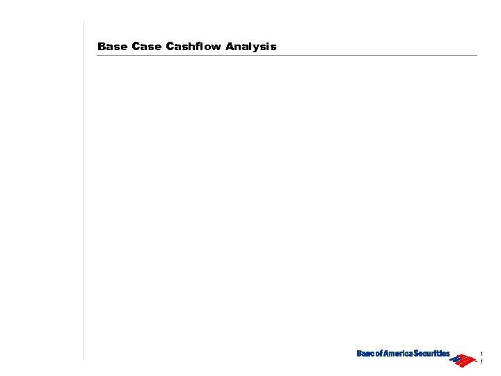 Base Cashflow Analysis 1 1