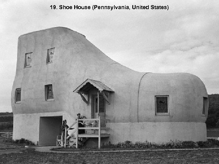 19. Shoe House (Pennsylvania, United States)