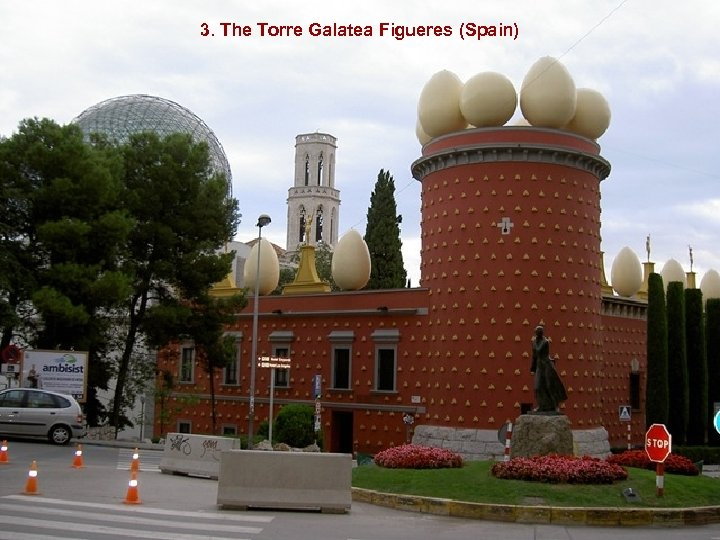 3. The Torre Galatea Figueres (Spain)