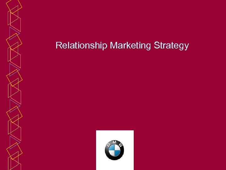Relationship Marketing Strategy