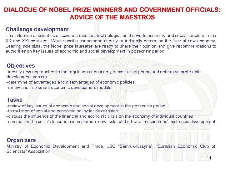 DIALOGUE OF NOBEL PRIZE WINNERS AND GOVERNMENT OFFICIALS: ADVICE OF THE MAESTROS Challenge development