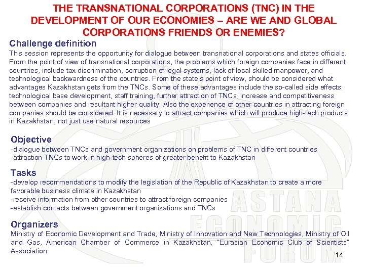 THE TRANSNATIONAL CORPORATIONS (TNC) IN THE DEVELOPMENT OF OUR ECONOMIES – ARE WE AND