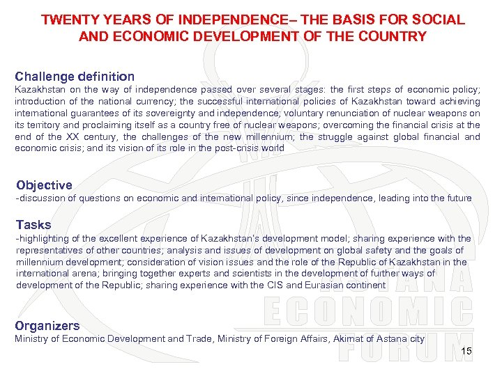 TWENTY YEARS OF INDEPENDENCE– THE BASIS FOR SOCIAL AND ECONOMIC DEVELOPMENT OF THE COUNTRY