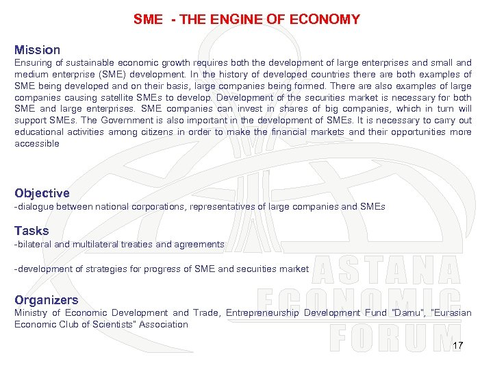 SME - THE ENGINE OF ECONOMY Mission Ensuring of sustainable economic growth requires both