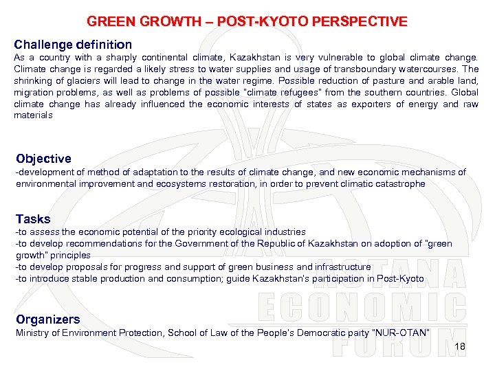 GREEN GROWTH – POST-KYOTO PERSPECTIVE Challenge definition As a country with a sharply continental