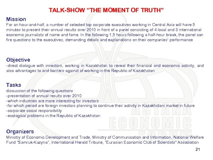 """TALK-SHOW """"THE MOMENT OF TRUTH"""" Mission For an hour-and-half, a number of selected top"""