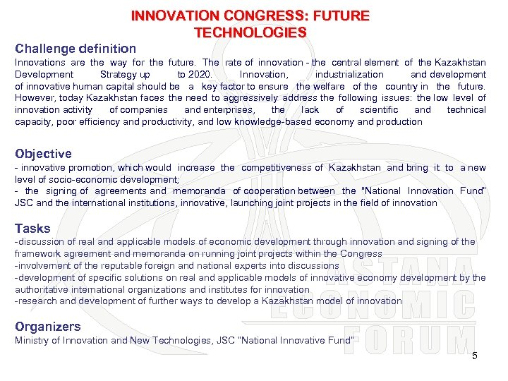INNOVATION CONGRESS: FUTURE TECHNOLOGIES Challenge definition Innovations are the way for the future. The