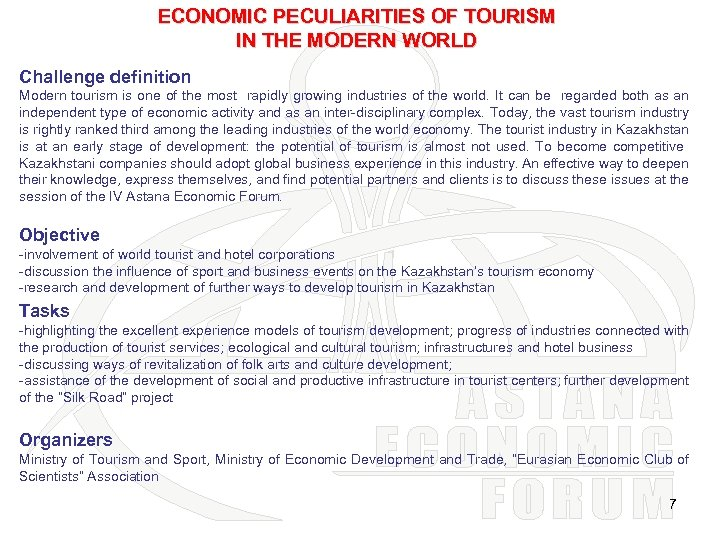 ECONOMIC PECULIARITIES OF TOURISM IN THE MODERN WORLD Challenge definition Modern tourism is one