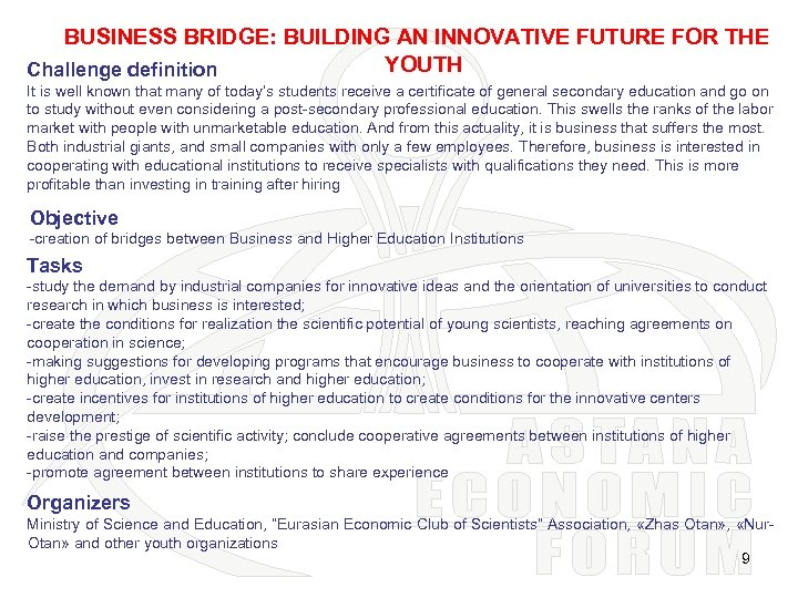 BUSINESS BRIDGE: BUILDING AN INNOVATIVE FUTURE FOR THE YOUTH Challenge definition It is well
