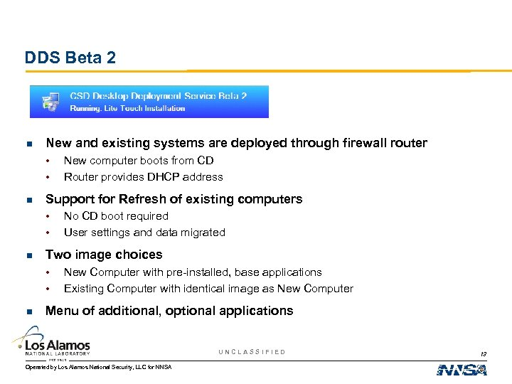 DDS Beta 2 n New and existing systems are deployed through firewall router •
