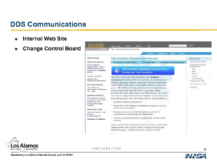 DDS Communications n Internal Web Site n Change Control Board UNCLASSIFIED Operated by Los