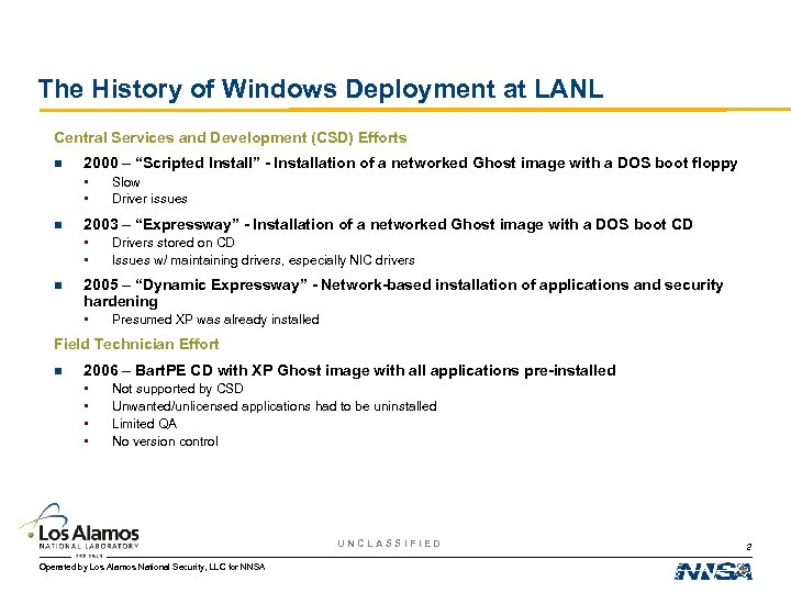 The History of Windows Deployment at LANL Central Services and Development (CSD) Efforts n