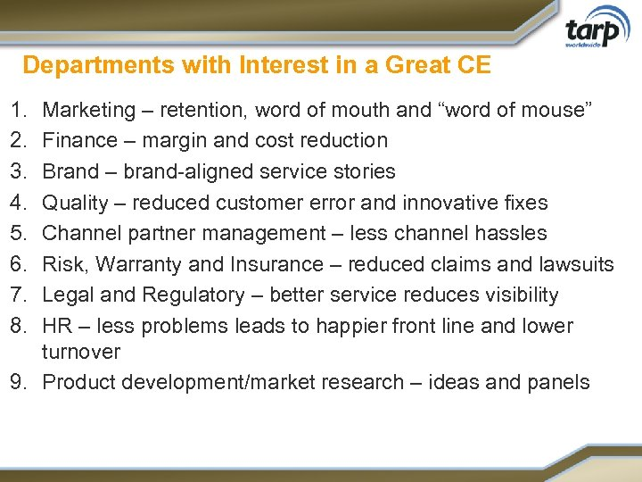 Departments with Interest in a Great CE 1. 2. 3. 4. 5. 6. 7.