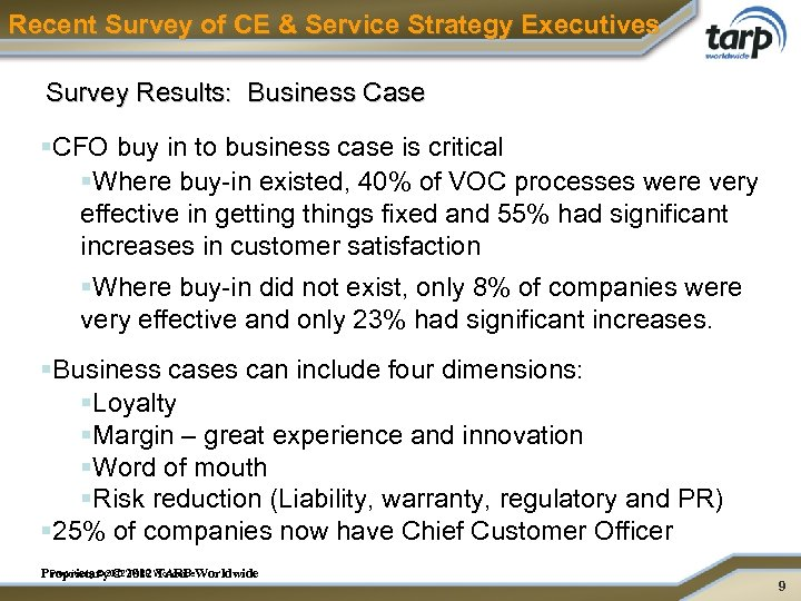 Recent Survey of CE & Service Strategy Executives Survey Results: Business Case §CFO buy