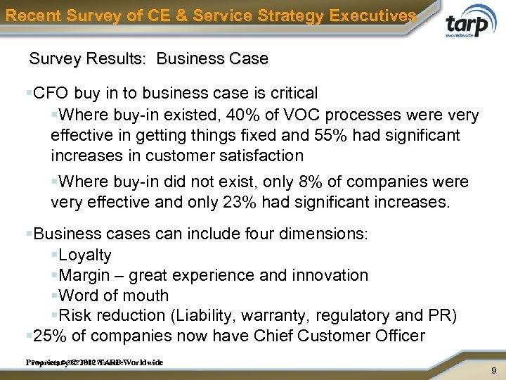 Recent Survey of CE & Service Strategy Executives Survey Results: Business Case §CFO buy