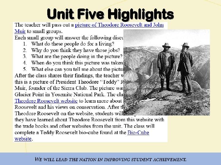 Unit Five Highlights