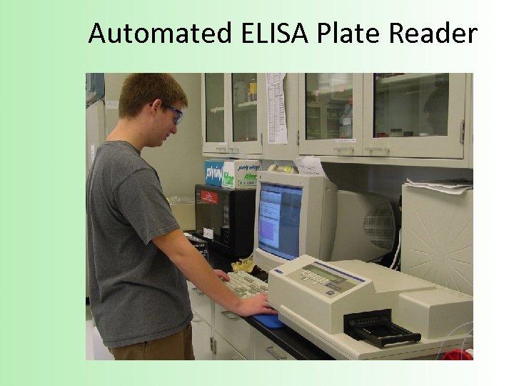 Automated ELISA Plate Reader
