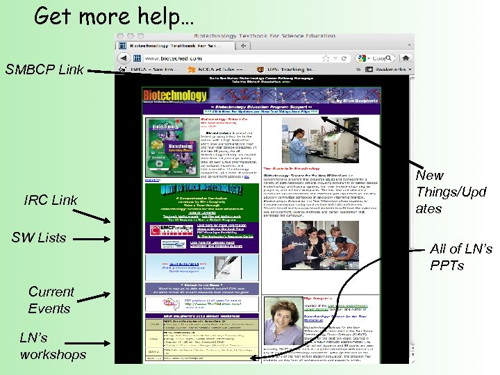 Get more help… SMBCP Link IRC Link SW Lists Current Events LN's workshops New