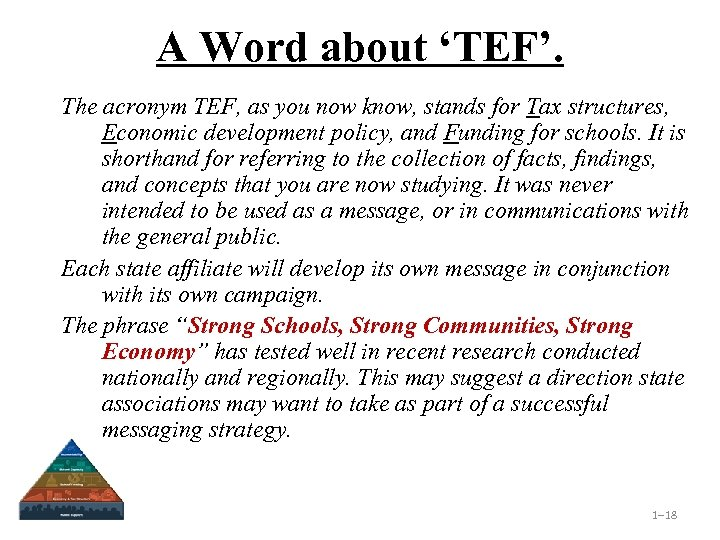 A Word about 'TEF'. The acronym TEF, as you now know, stands for Tax