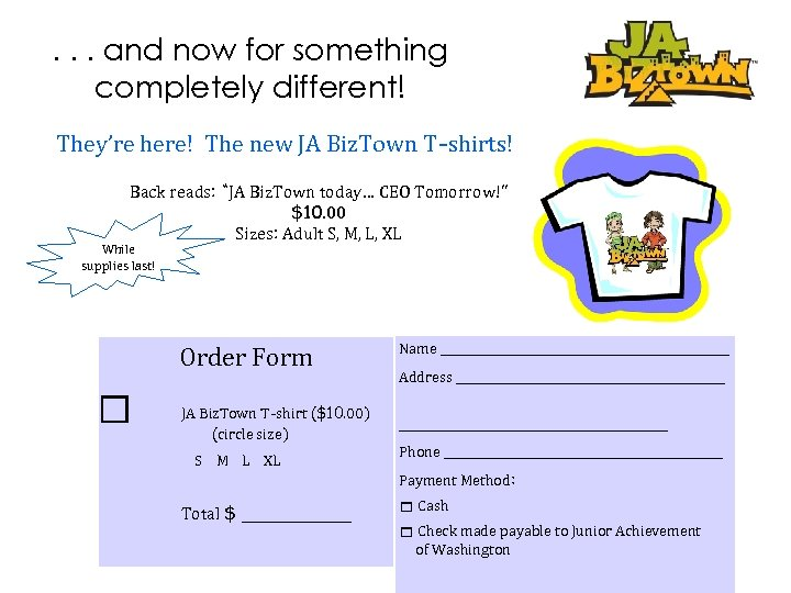 . . . and now for something completely different! They're here! The new JA