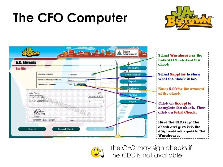 The CFO Computer Select Warehouse as the business to receive the check. Select Supplies