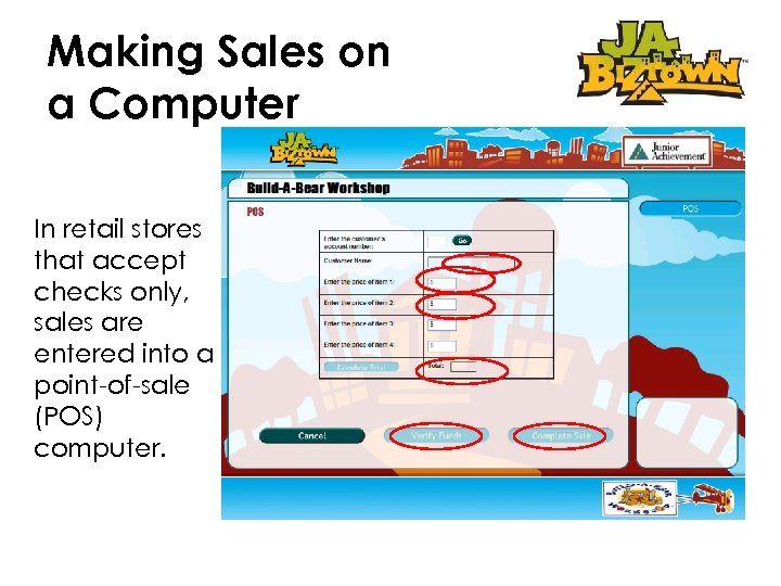 Making Sales on a Computer In retail stores that accept checks only, sales are