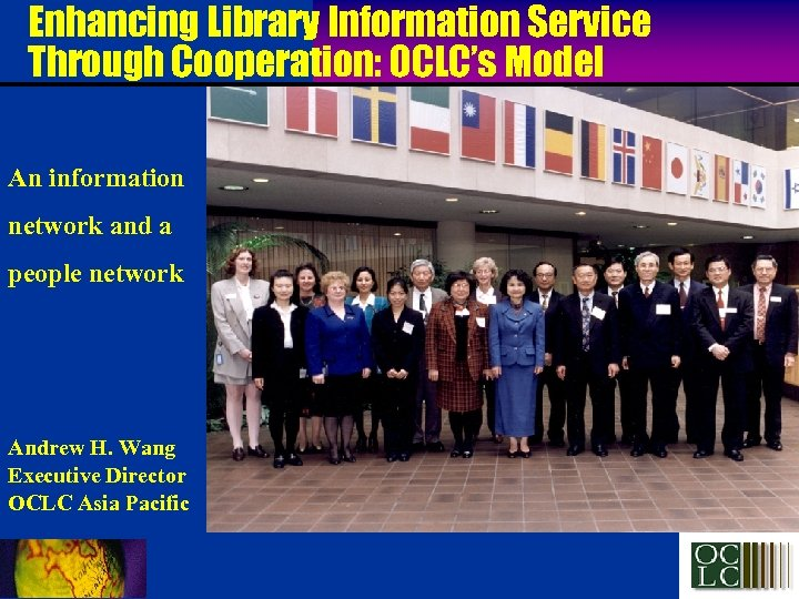Enhancing Library Information Service Through Cooperation: OCLC's Model An information network and a people