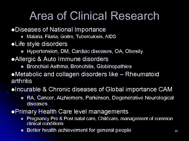 Area of Clinical Research l. Diseases of National Importance l Malaria, Filaria, Goitre, Tuberculosis,