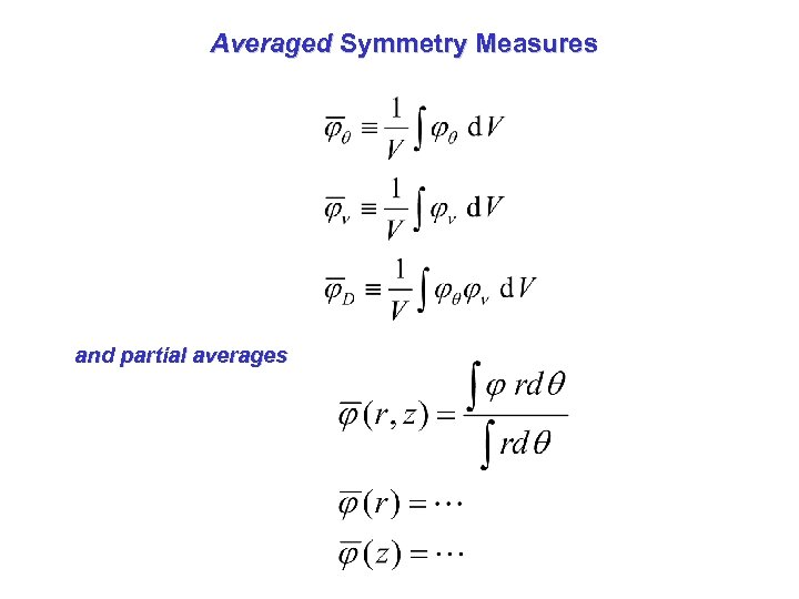 Averaged Symmetry Measures and partial averages