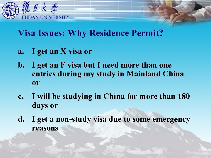 Visa Issues: Why Residence Permit? a. I get an X visa or b. I