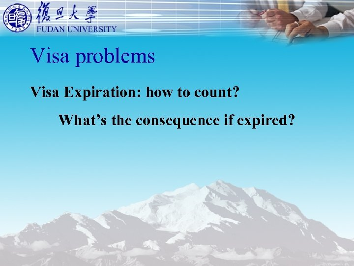 Visa problems Visa Expiration: how to count? What's the consequence if expired?
