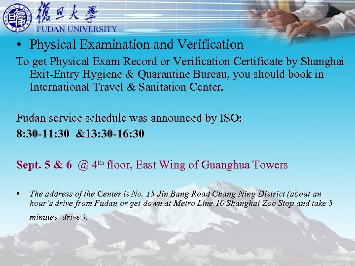 • Physical Examination and Verification To get Physical Exam Record or Verification Certificate