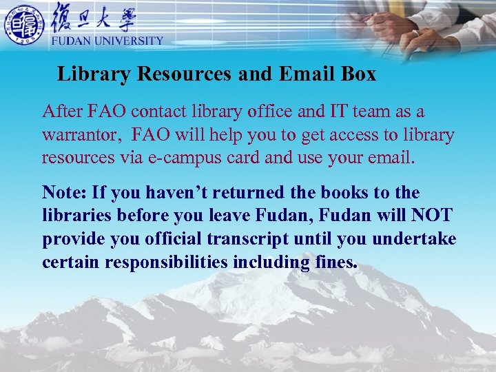 Library Resources and Email Box After FAO contact library office and IT team as