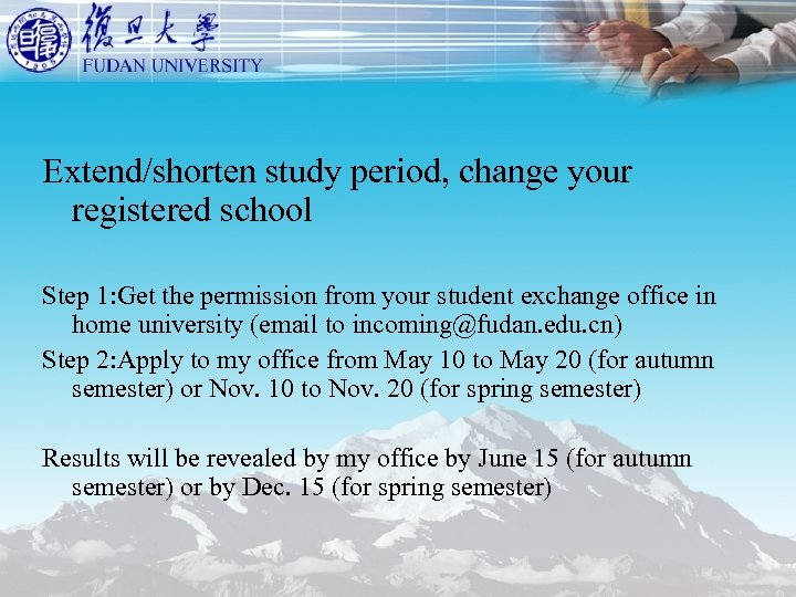 Extend/shorten study period, change your registered school Step 1: Get the permission from your