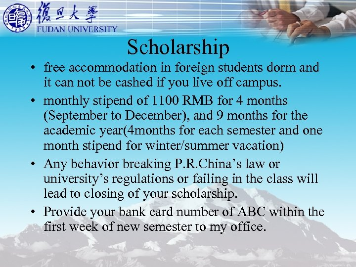Scholarship • free accommodation in foreign students dorm and it can not be cashed