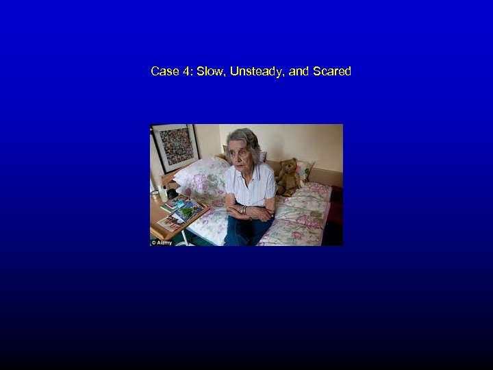 Case 4: Slow, Unsteady, and Scared
