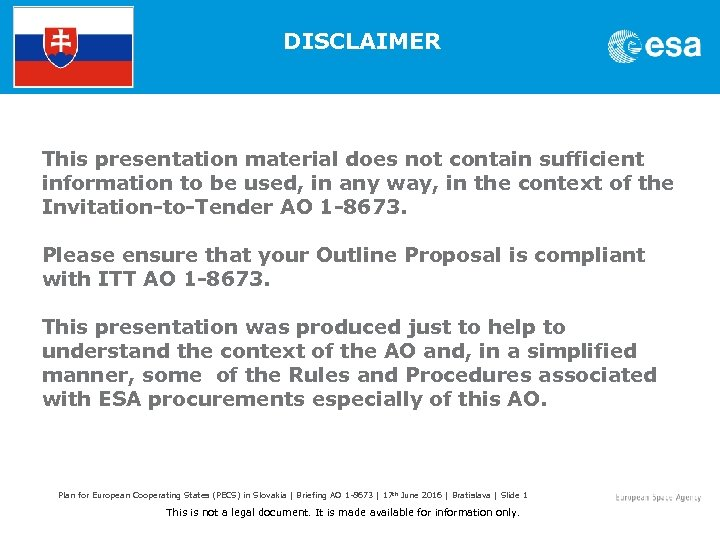 DISCLAIMER This presentation material does not contain sufficient information to be used, in any
