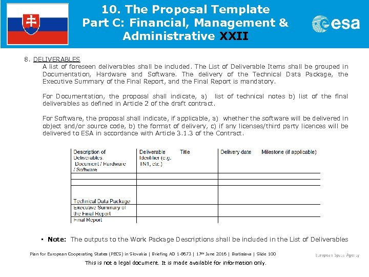 10. The Proposal Template Part C: Financial, Management & Administrative XXII 8. DELIVERABLES A